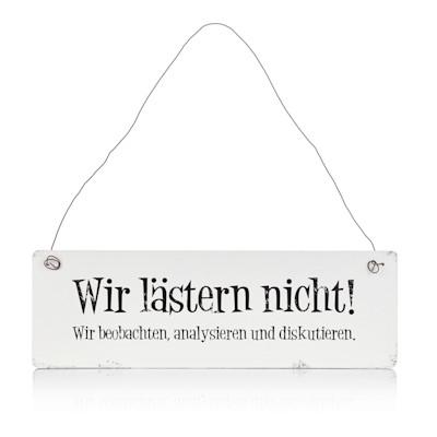 """""""Schild, Mottoprint """"""""Wir lästern nicht..."""""""", Drahtaufhängung"""""""